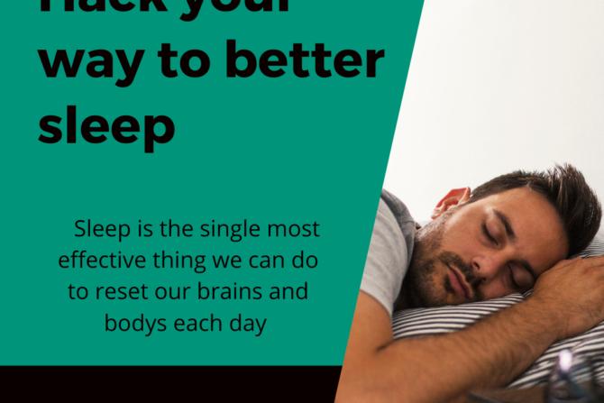 Hack your way to better sleep